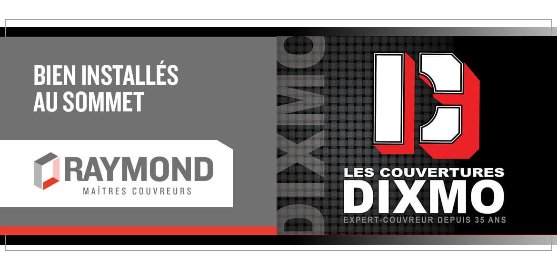L'union de deux grandes entreprises familiales québécoises J.Raymond Maîtres Couvreurs et les Couvertures Dixmo